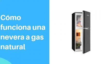 como funciona una nevera a gas natural