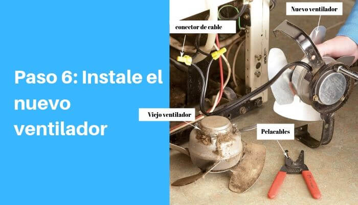 Instale el nuevo ventilador